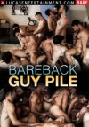 Lucas Entertainment, Bareback Guy Pile