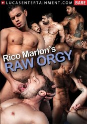 Lucas Entertainment, Rico Marlon's Raw Orgy