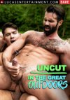 Lucas Entertainment, Uncut In The Great Outdoors